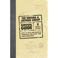 Writing and Critique Group Survival Guide